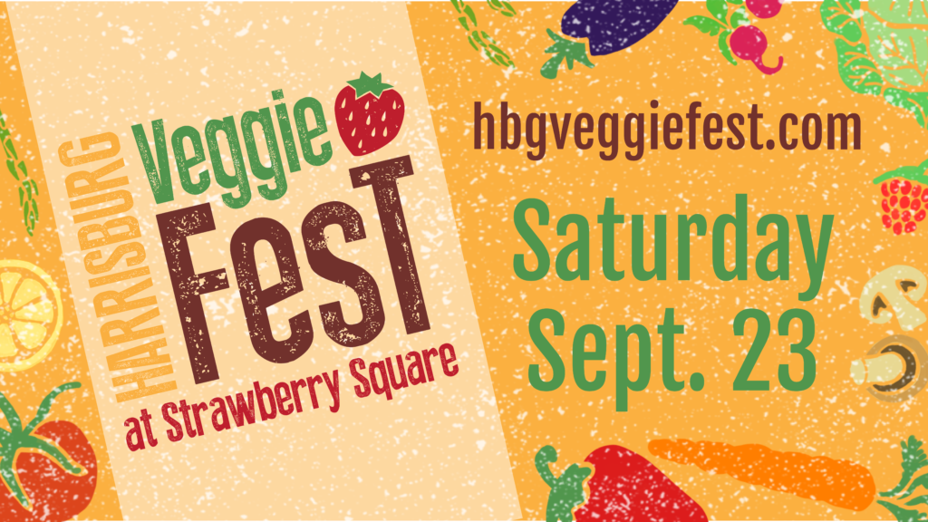 hbg veggiefest strawberry square