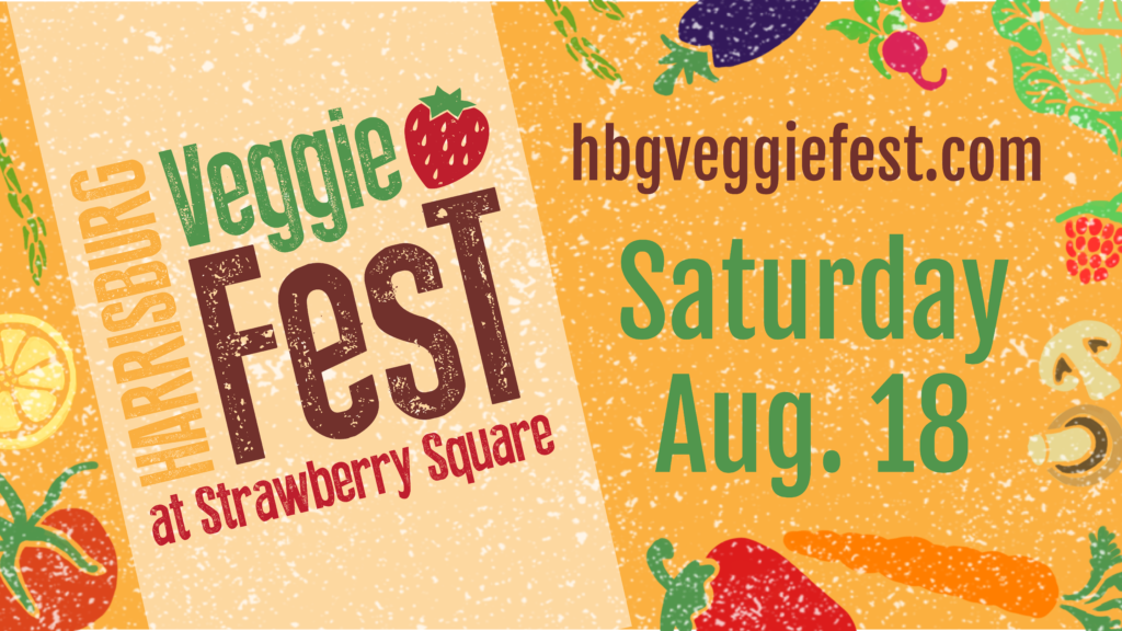 Harrisburg VeggieFest: A Celebration of Healthy, Local